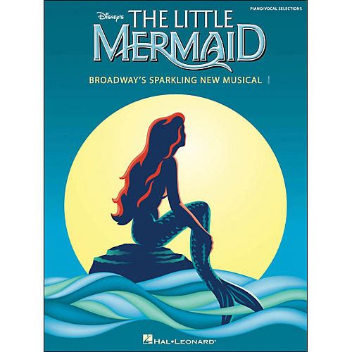 Hal Leonard The Little Mermaid - A Broadway Musical arranged for piano, vocal, and guitar (P/V/G)