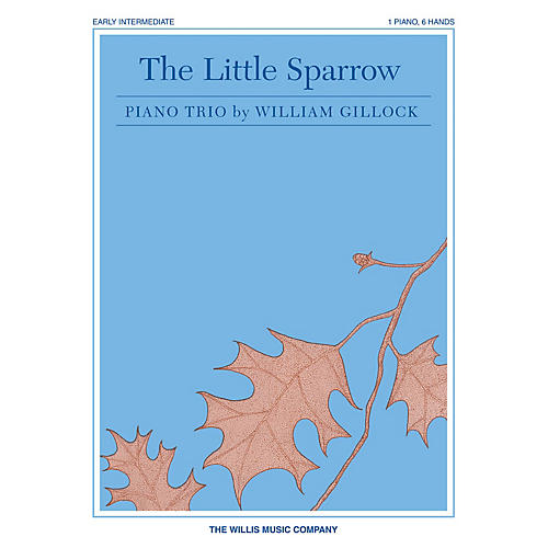 Willis Music The Little Sparrow Willis Series by William Gillock (Level Mid-Elem)