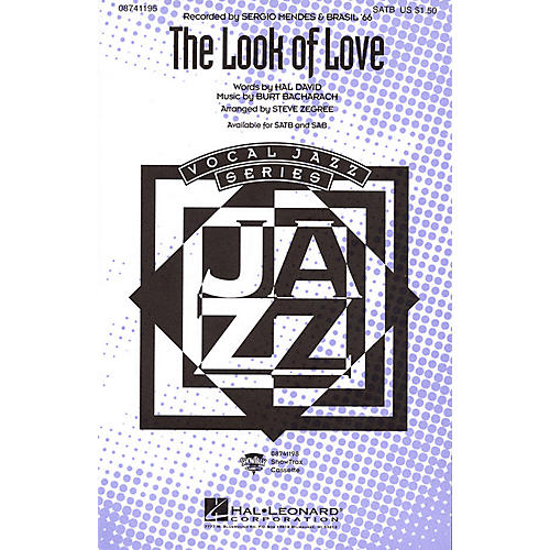 Hal Leonard The Look of Love SATB by Sergio Mendes & Brasil '66 arranged by Steve Zegree