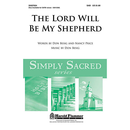 Shawnee Press The Lord Will Be My Shepherd SAB composed by Don Besig
