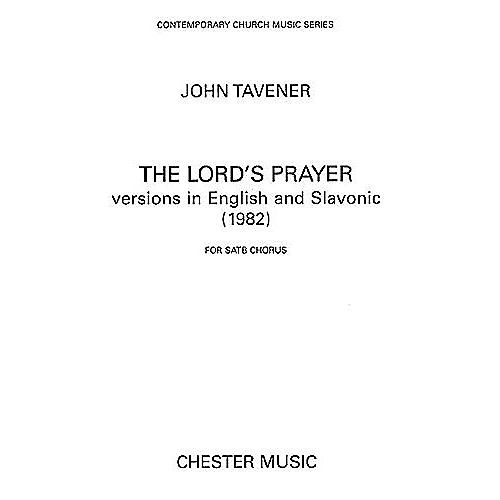 Chester Music The Lord's Prayer (1982) SATB Composed by John Tavener