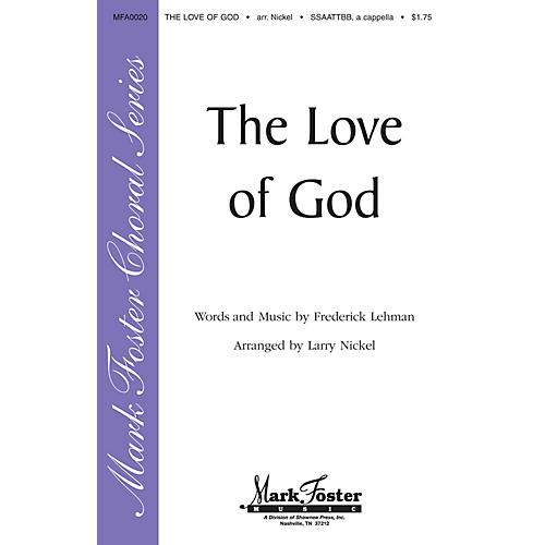 Shawnee Press The Love of God SATB arranged by Larry Nickel