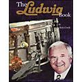Hal Leonard The Ludwig Book - A Business History And Dating Guide Book/CD-ROM  Thumbnail