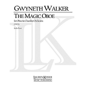 Click here to buy Lauren Keiser Music Publishing The Magic Oboe for Oboe and Orchestra LKM ... by Lauren Keiser Music Publishing.