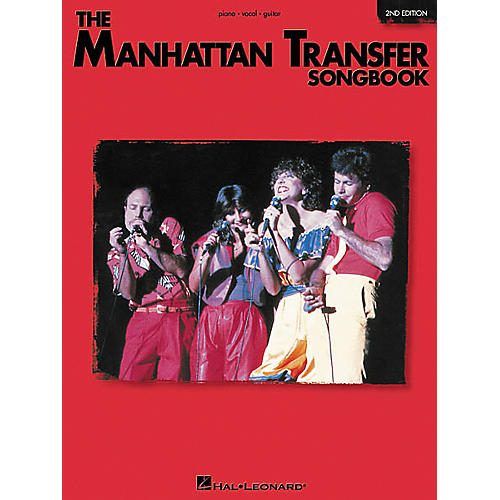 Hal Leonard The Manhattan Transfer Songbook 2nd Edition Piano, Vocal, Guitar Songbook