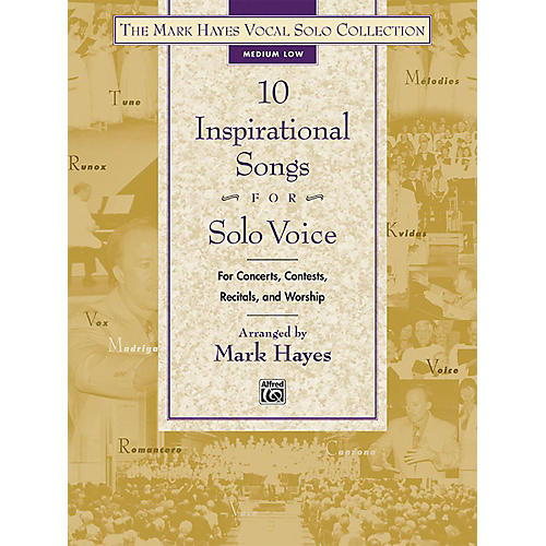 Alfred The Mark Hayes Vocal Solo Collection: 10 Inspirational Songs for Solo Voice Medium Low Book-thumbnail