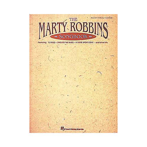 Hal Leonard The Marty Robbins Songbook Piano/Vocal/Guitar Artist Songbook-thumbnail