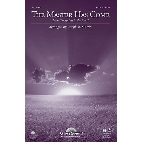 Shawnee Press The Master Has Come (from Footprints in the Sand) SATB arranged by Joseph M. Martin
