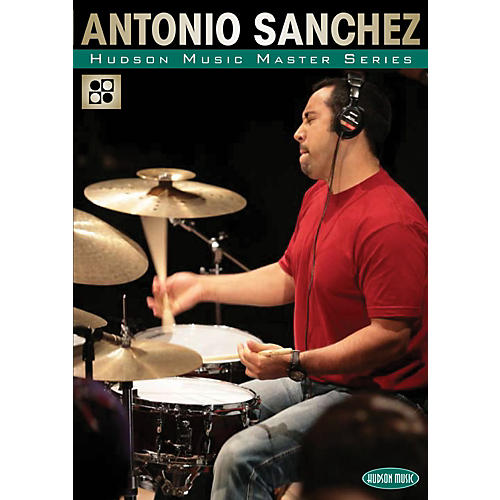 Hudson Music The Master Series - Master Classes by Master Drummers DVD with Antonio Sanchez-thumbnail