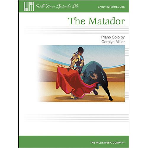 Willis Music The Matador - Early Intermediate Piano Solo Sheet by Carolyn Miller-thumbnail