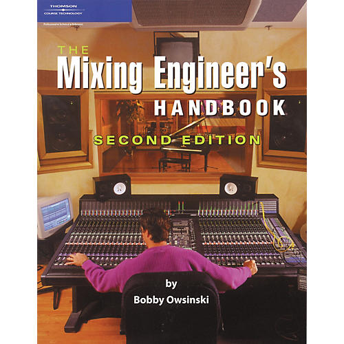 Course Technology PTR The Mixing Engineer's Handbook - Second Edition-thumbnail