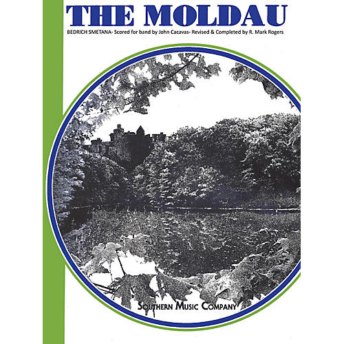 Southern The Moldau (European Parts) Concert Band Level 5 Arranged by John Cacavas