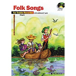 Schott The Most Beautiful Folk Songs Fun and Games with the Recorder Scho... by Schott