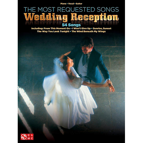Cherry Lane The Most Requested Wedding Reception Songs Piano/Vocal/Guitar Songbook-thumbnail