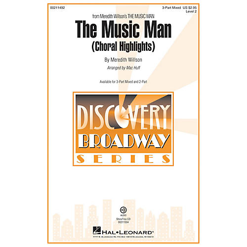 Hal Leonard The Music Man (Choral Highlights) Discovery Level 2 3-Part Mixed arranged by Mac Huff