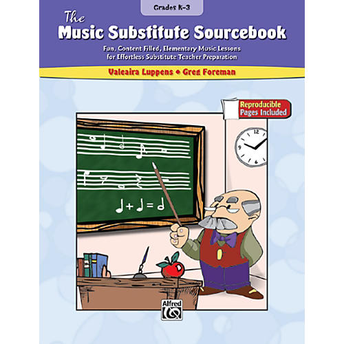Alfred The Music Substitute Sourcebook Grades K-3 Book
