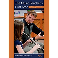Meredith Music The Music Teacher's First Year - Tales of Challenge, Joy and Triumph