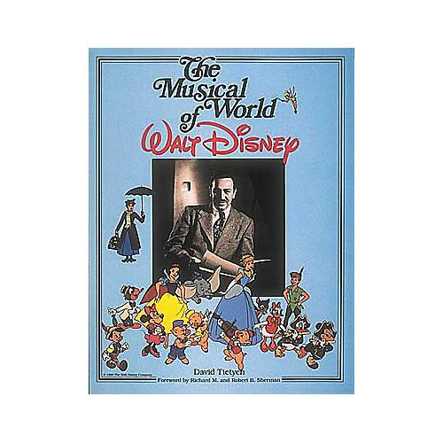 Disney The Musical World of Walt Disney Book