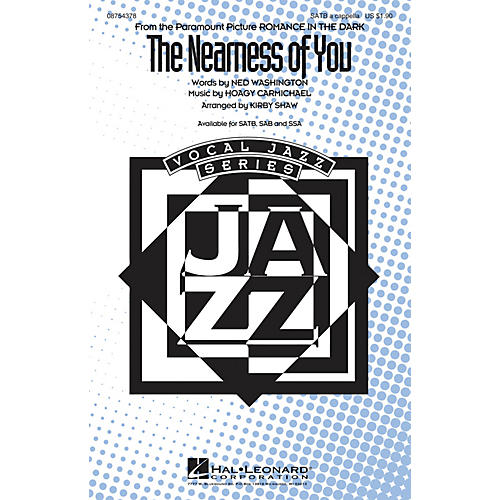 Hal Leonard The Nearness of You SATB a cappella arranged by Kirby Shaw