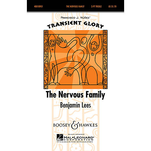 Boosey and Hawkes The Nervous Family (Transient Glory Series) SSA A Cappella composed by Benjamin Lees
