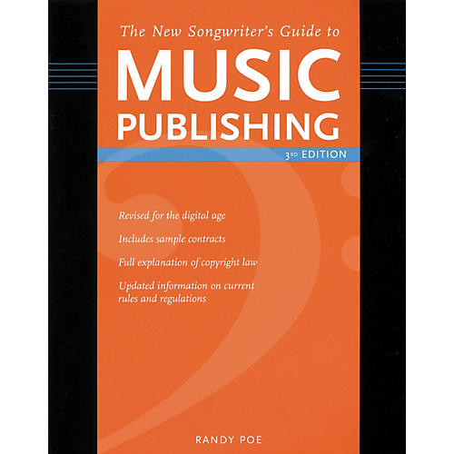 Writer's Digest The New Songwriters Guide to Music Publishing - 3rd Edition (Book)