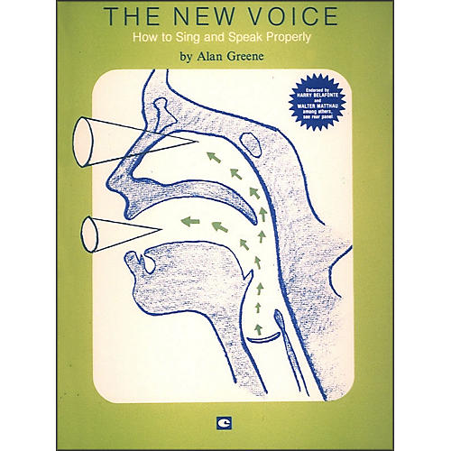 Hal Leonard The New Voice: How To Sing and Speak Properly by Alan Greene