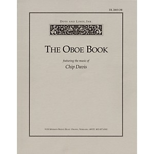 The Oboe Book Featuring the Music of Chip Davis Book Series