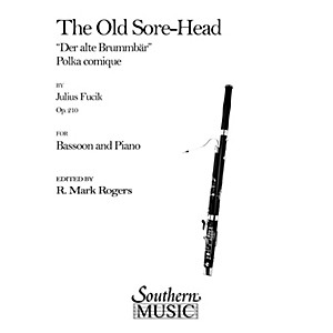 Southern The Old Sore-Head Der Alte Brummbar Bassoon Southern Music Ser...