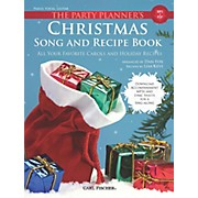 The Party Planner's Christmas Song and Recipe Book - Piano/Vocal/Guitar
