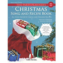 Carl Fischer The Party Planner's Christmas Song and Recipe Book - Piano/Vocal/Guitar