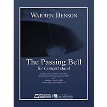 Edward B. Marks Music Company The Passing Bell Concert Band Level 5 Composed by Warren Benson