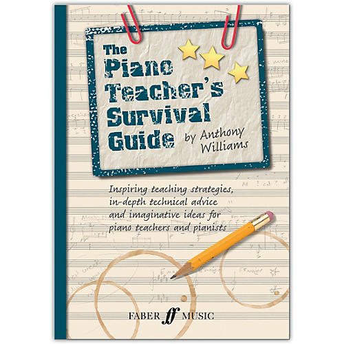 Faber Music LTD The Piano Teacher's Survival Guide Book