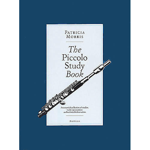 Novello The Piccolo Study Book Music Sales America Series Softcover Written by Patricia Morris