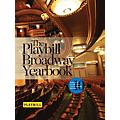 Applause Books The Playbill Broadway Yearbook: June 2013 to May 2014 Playbill Broadway Yearbook Series Hardcover thumbnail