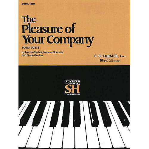 G. Schirmer The Pleasure of Your Company - Book 2 (Piano Duet) Piano Duet Series Composed by Various