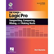Hal Leonard The Power In Logic Pro Songwriting, Composing, Remixing, And Making Beats Book/DVD-ROM