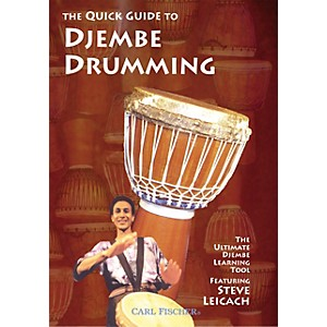 Carl Fischer The Quick Guide to Djembe Drumming DVD by Carl Fischer