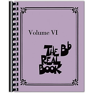 Hal Leonard The Real Book - Volume VI B-Flat Instruments Fake Book Series...