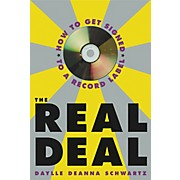 Watson-Guptill The Real Deal - How to Get Signed to a Record Label Book