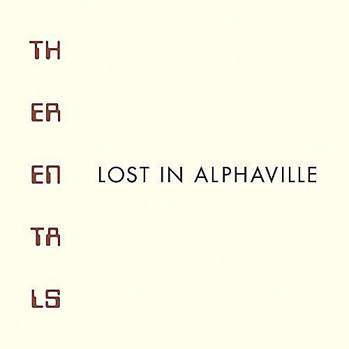 Alliance The Rentals - Lost in Alphaville