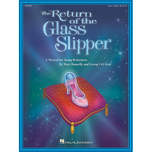 Hal Leonard The Return of the Glass Slipper (Musical) (Preview CD) PREV CD Composed by Mary Donnelly