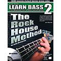 Rock House The Rock House Method - Learn Bass Guitar Book 2 (Book/CD) thumbnail
