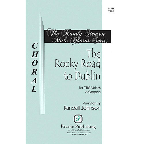 Pavane The Rocky Road to Dublin (The Randy Stenson Male Chorus Series) Accompaniment Edition by Randall Johnson