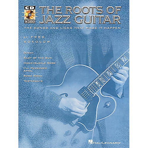 Hal Leonard The Roots of Jazz Guitar (Book/CD)
