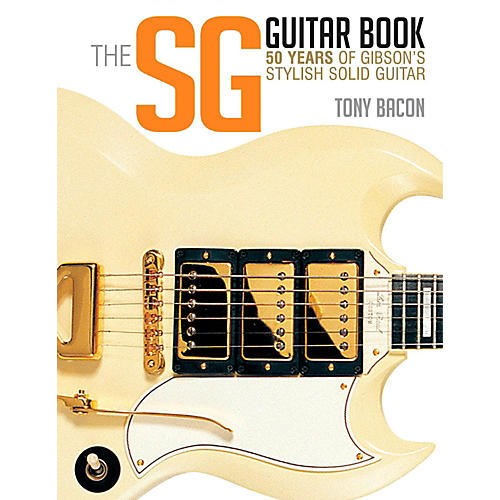 Backbeat Books The SG Guitar Book: 50 Years of Gibson's Stylish Solid Guitar-thumbnail