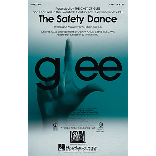 Hal Leonard The Safety Dance (featured in Glee) SAB by Glee Cast arranged by Adam Anders