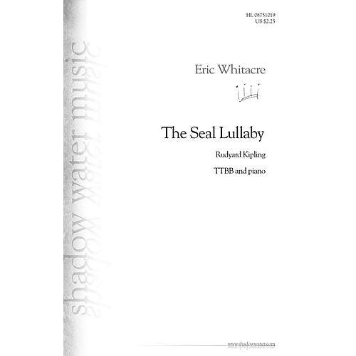 Shadow Water Music The Seal Lullaby TTBB composed by Eric Whitacre