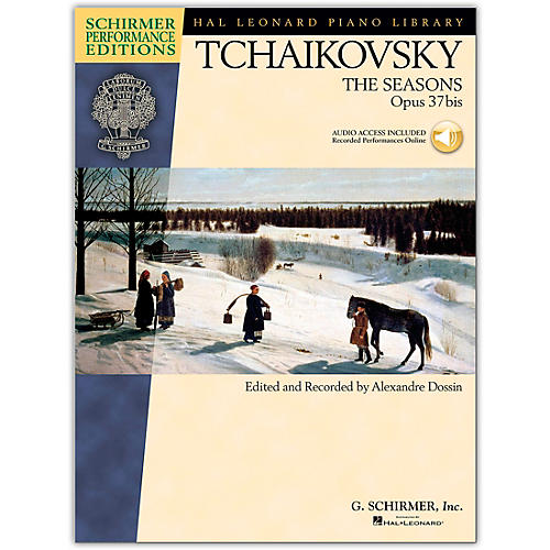 G. Schirmer The Seasons - Schirmer Performance Edition Book/Online Audio By Tchaikovsky / Dossin