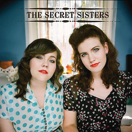 Alliance The Secret Sisters - The Secret Sisters