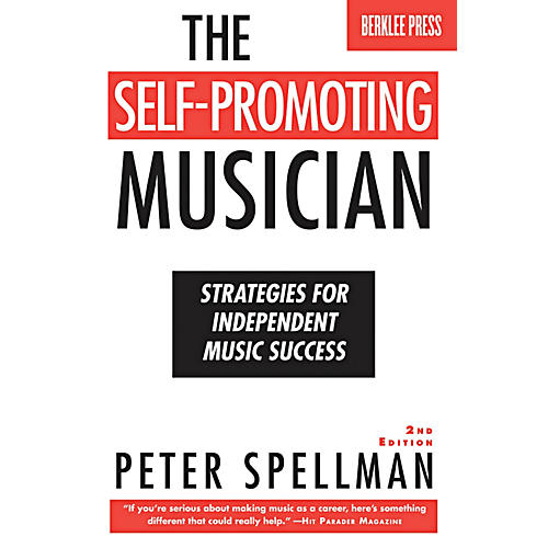 Berklee Press The Self-Promoting Musician - Strategies For Independent Music Success-thumbnail